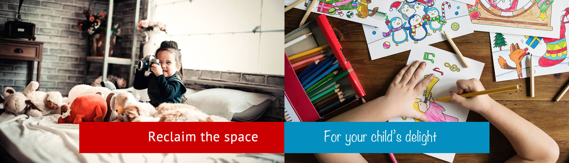 Reclaim the space for your child's delight